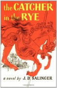 The Catcher in the Rye by Salinger