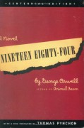 Nighteen Eighty-Four by George Orwell
